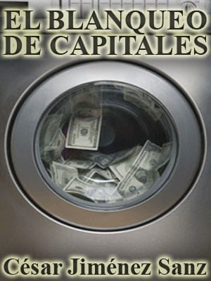 Libro de César Jiménez Sanz El Blanqueo de Capitales