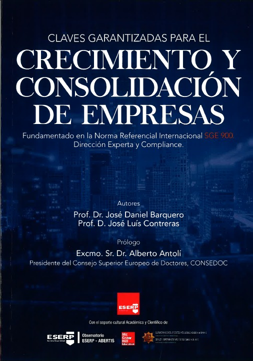 Crecimiento y consolidación de empresas es un libro escrito por dos de nuestros profesores en ESERP